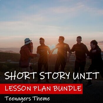 NARRATIVE UNIT - Teenage Theme - Unit Plan