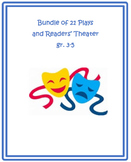Bundle of 21 Plays and Readers' Theater gr. 3-5