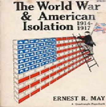 Bundle of 3 - Global Policy - United States Isolation Policy and WW I