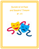 Bundle of 35 Plays and Readers' Theater gr. 1-5