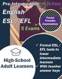 Bundle of 5 Pre-Intermediate ESL / EFL English Exams