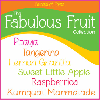 Bundle of 6 Fonts - The Fabulous Fruit Collection