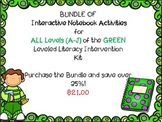 Bundle of ALL of Interactive Notebook Levels Leveled Literacy Intervention Green