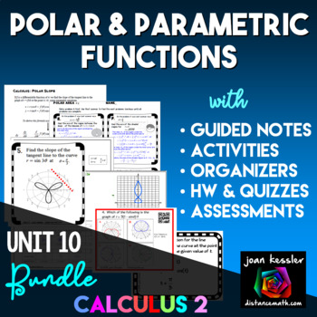 Bundle of Activities for Polar and Parametric Functions  AP Calculus BC & Calc 2
