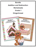 Bundle of Addition and Subtraction Worksheets- Grade 1 -CCSS.MATH-Gingerbread