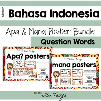 Bundle of Apa/Mana Posters Indonesian | Question Posters | Bahasa Indonesia