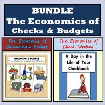 Bundle - The Economics of Balancing a Budget & The Economics of Check Writing