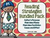 Reading Strategies Bundle: Author's Purpose, Cause/Effect, 2 Main Idea Packs