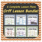 Bundle of Complete Orff Music Lessons (6 Full Lessons)