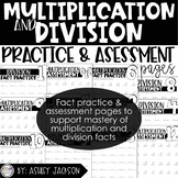 Bundle of Multiplication & Division Fact Practice & Assessment Pages