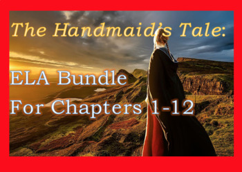 Bundle of ELA Materials for The Handmaid's Tale Margaret Atwood; Worksheets