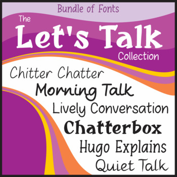 Bundle of Fonts - The Let's Talk Collection