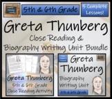 Greta Thunberg - 5th Grade & 6th Grade Close Reading & Bio