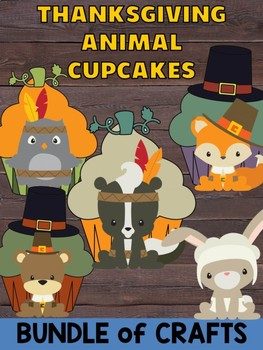 Bundle of Jackie's Crafts - Thanksgiving Animal Cupcakes, Fall Activities