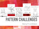 Bundle of Pattern Challenge Worksheets - Sub Plans Art - Finished Early Work