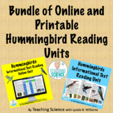 Bundle of Printable and Online Reading Units on Hummingbirds