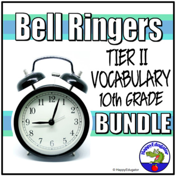 Bundle of Tier Two Vocabulary Bell Ringers 10th Grade
