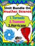 Bundle of Weather Science (storm science) Units - Tornado / Tsunami / hurricane