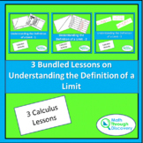 Calculus - 3 BUNDLED LESSONS ON UNDERSTANDING THE DEFINITI