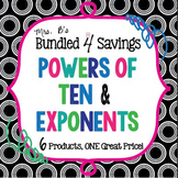Bundled 4 Savings:  Powers of Ten & Exponents