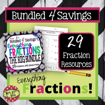 Bundled 4 Savings:  THE BIG BUNDLE Everything Fractions