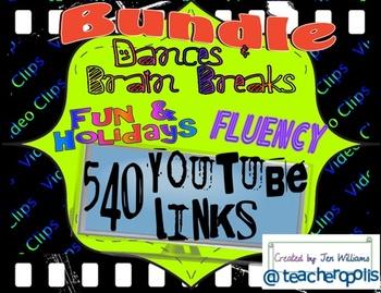 540 Bundled YouTube Video Links- Brain Breaks, Dances, Exe