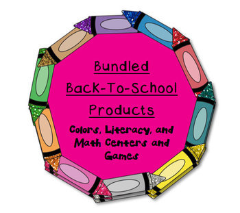 Bundled Back-To-School Units:  Colors, Literacy, and Math