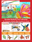 Bundled Butterfly & Caterpillar Drawing, Painting, Art, Science & Bible Version