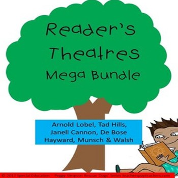 Reader's Theatres Munsch, Cannon, Bunting, Walsh, Du Bose, Lobel, Hills, Smith