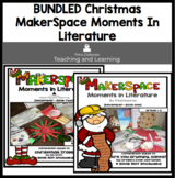 Bundled Christmas Makerspace Moment In Literature