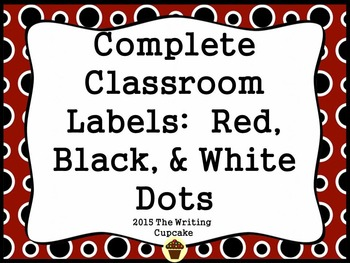 Bundled Classroom Labels: 175+ ready to print labels (black/white/red dots)