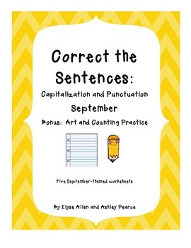 Bundled Correct the Sentence: Sept.-May Capitalization and Punctuation