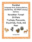 Bundled Language Arts NO PREP Literacy Centers:  November Forest Critters