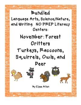 Bundled Language Arts NO PREP Literacy Centers:  November Forest Critters