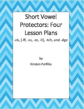 Bundled Lesson Plans for all Four Short Vowel Protectors