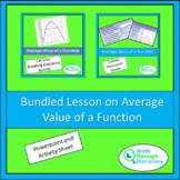 Calculus - Bundled Lessons on The Average Value of a Function