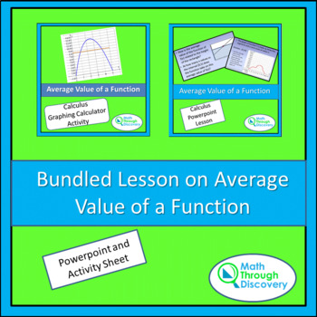 Bundled Lesson on The Average Value of a Function