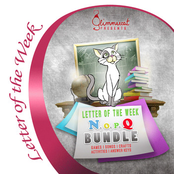 Bundled Letter of the Week Packet, N through Q