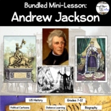Bundled Mini-Lesson: Andrew Jackson