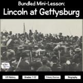 Bundled Mini-Lesson: Lincoln at Gettysburg