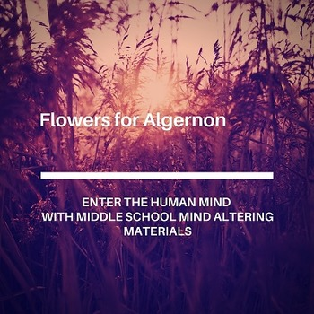 """Bundled Package of """"Flowers for Algernon"""" Materials"""