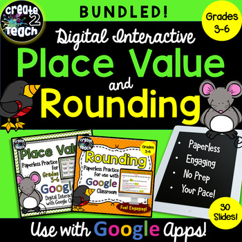 Bundled Place Value and Rounding Digital Interactive for Google Apps