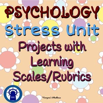 Bundled Psychology Projects for Stress Unit