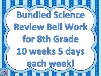 Bundled 10 wk Science Review Bell Work for 8th Grade Smartboard