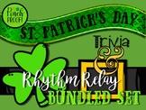 Bundled Set: St. Patrick's Day Rhythm Relay & Trivia