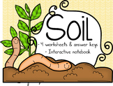 Soil Interactive Notebook & Worksheets