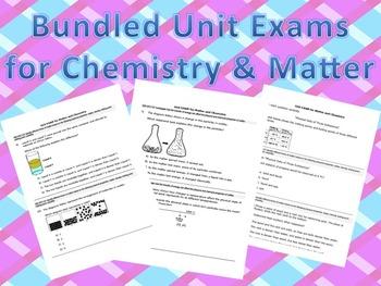 Bundled Unit Exams for Chemistry & Matter