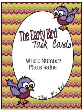 Bundled for Savings: The Early Bird Task Cards - 5 Complete Sets!