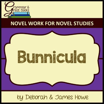 Bunnicula: Novel Work for Grammar Gurus