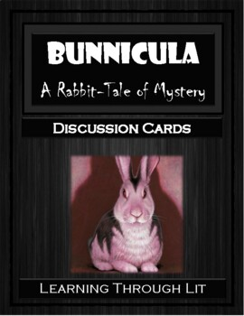 BUNNICULA - A Rabbit-Tale of Mystery - Discussion Cards